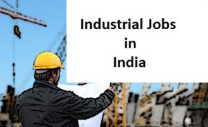 Industrial Jobs in India