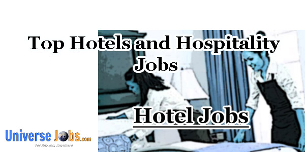 Top Hotels and Hospitality Jobs